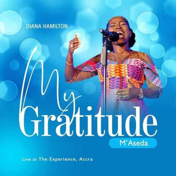 Download Mp3: Diana Hamilton - My Gratitude » Gossips24 com