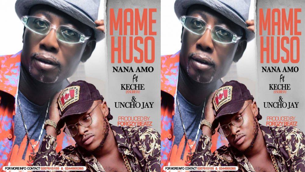 Nana Amo - Mame Huso