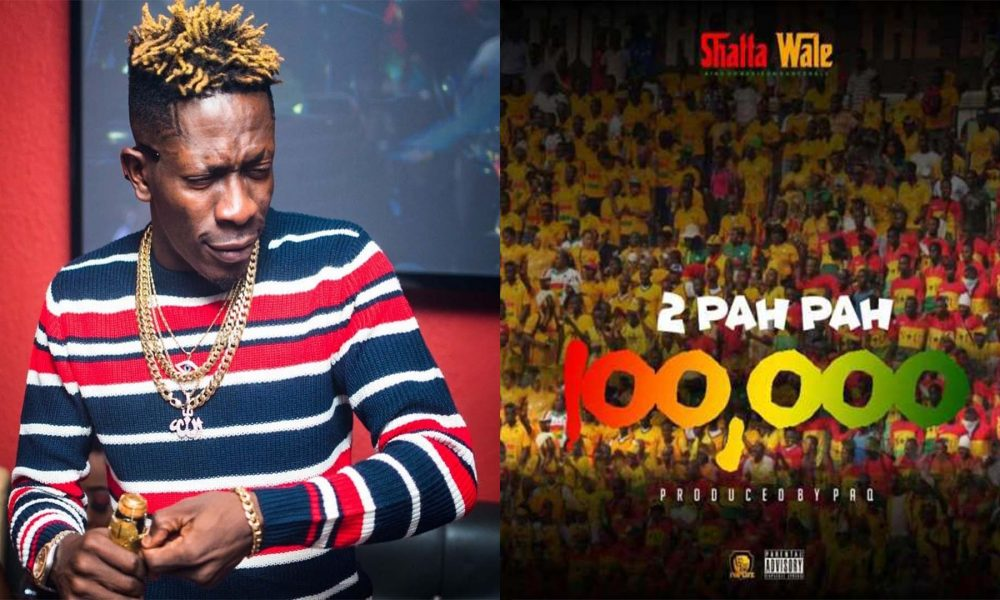 DOWNLOAD MP3: Shatta Wale - 100,000 (2 Pah Pah) » Gossips24 com